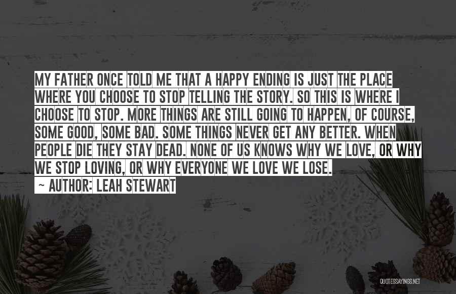 Never Stop Loving You Quotes By Leah Stewart