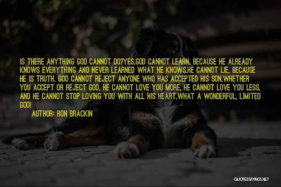 Never Stop Loving You Quotes By Ron Brackin