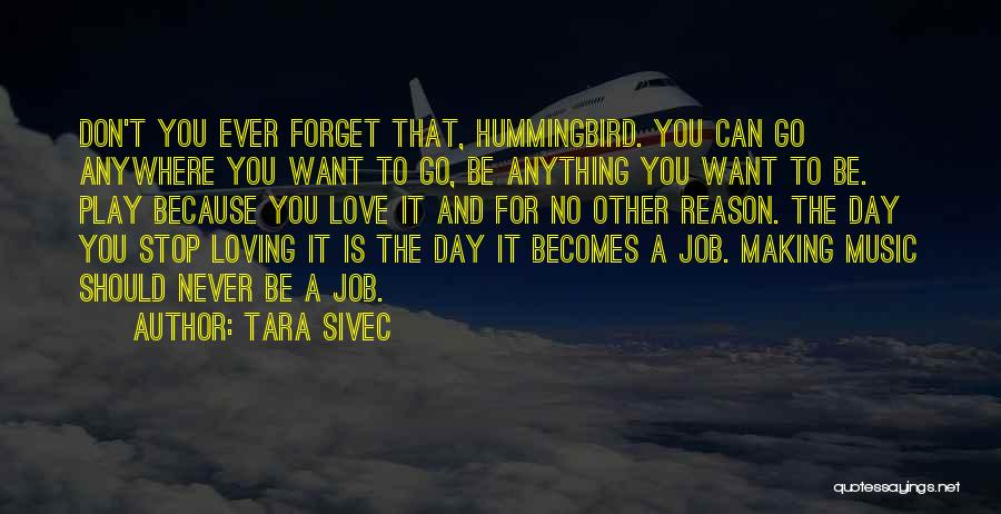 Never Stop Loving You Quotes By Tara Sivec