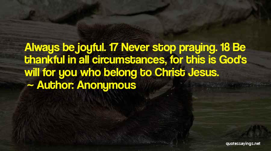 Never Stop Praying Quotes By Anonymous