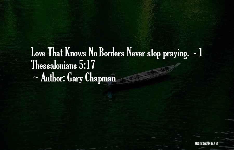 Never Stop Praying Quotes By Gary Chapman