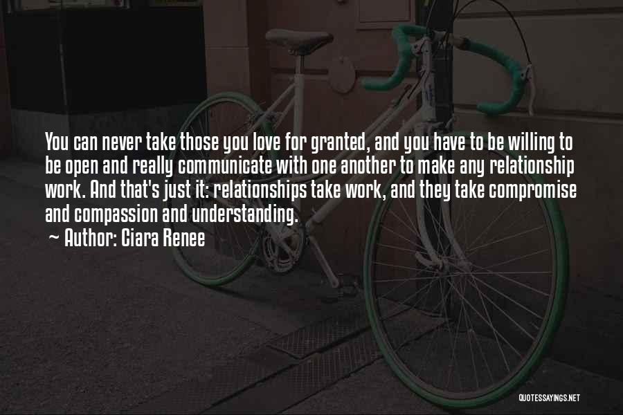 Never Take Her Granted Quotes By Ciara Renee