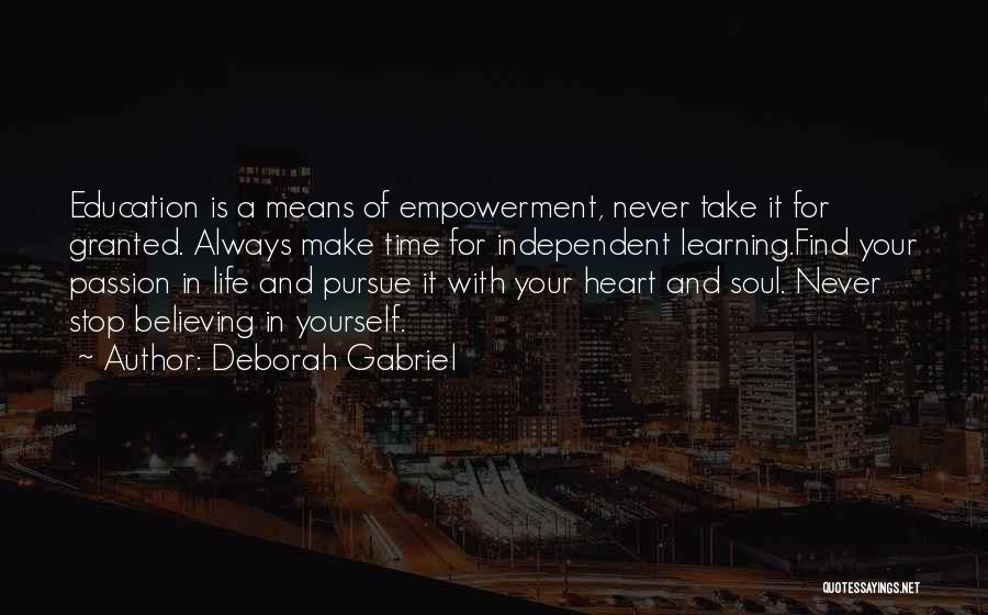 Never Take Her Granted Quotes By Deborah Gabriel