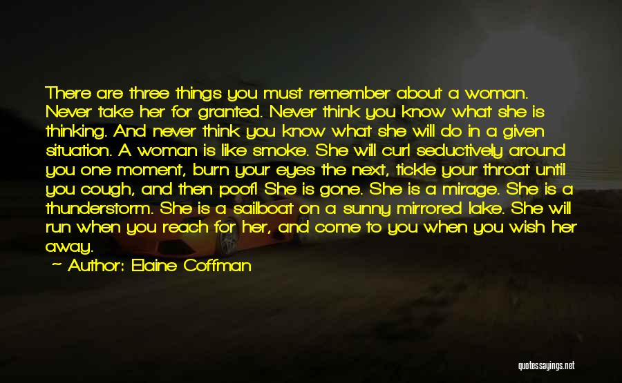 Never Take Her Granted Quotes By Elaine Coffman