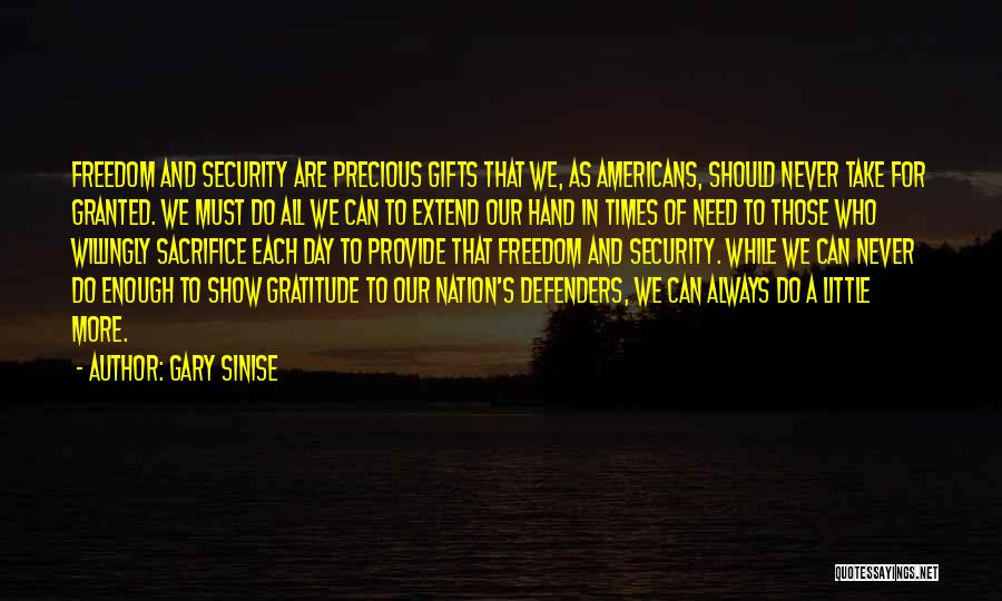 Never Take Her Granted Quotes By Gary Sinise