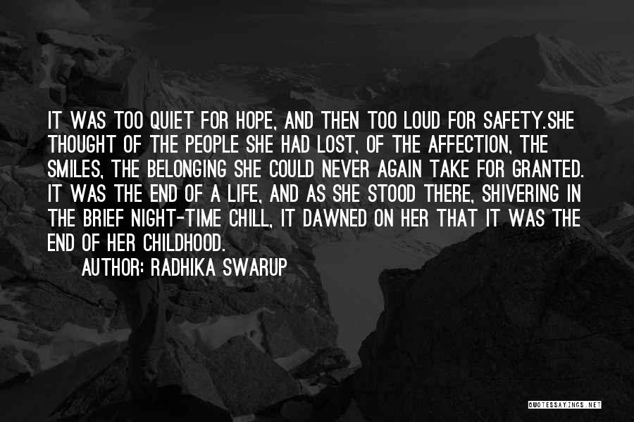 Never Take Her Granted Quotes By Radhika Swarup