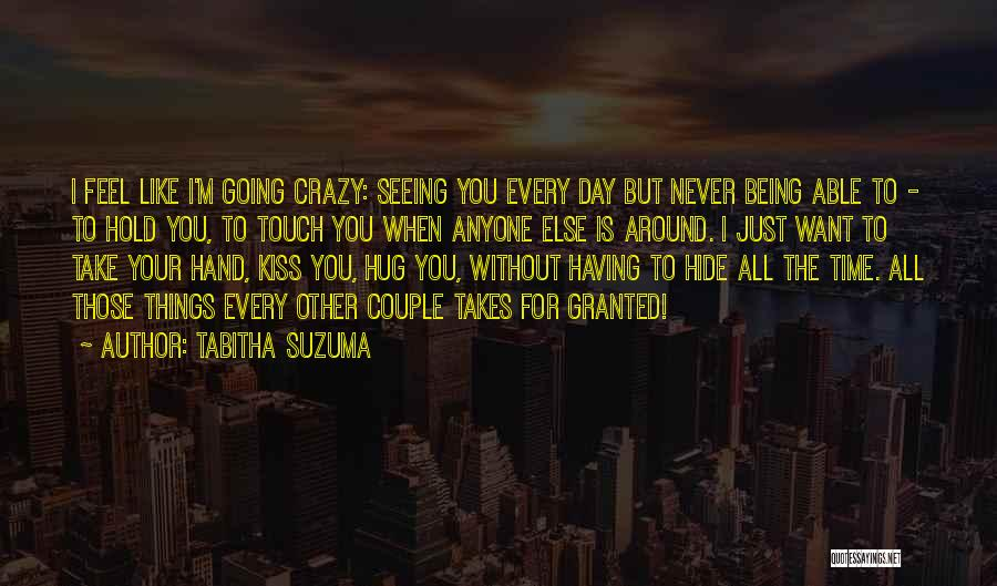 Never Take Her Granted Quotes By Tabitha Suzuma