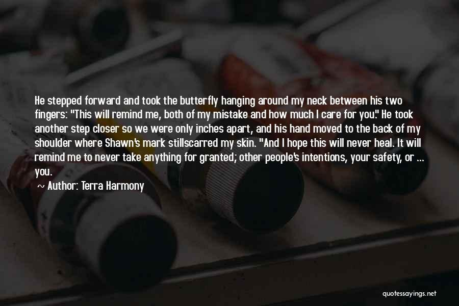 Never Take Her Granted Quotes By Terra Harmony