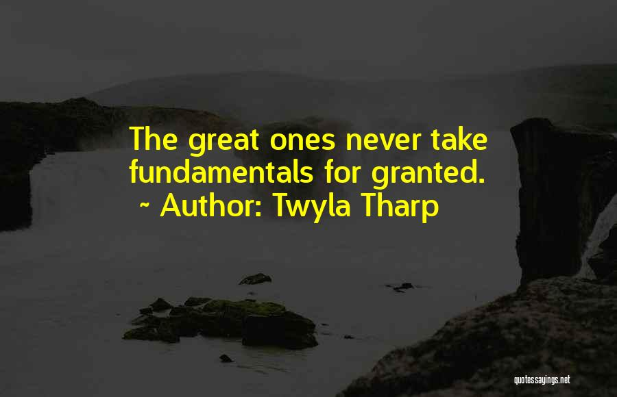 Never Take Her Granted Quotes By Twyla Tharp
