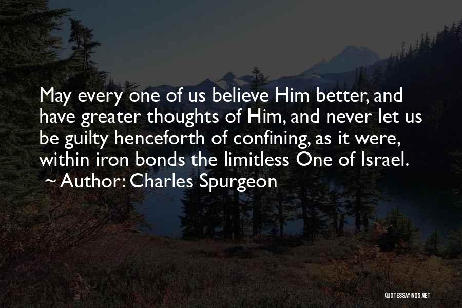 Never Think You're Better Than Others Quotes By Charles Spurgeon