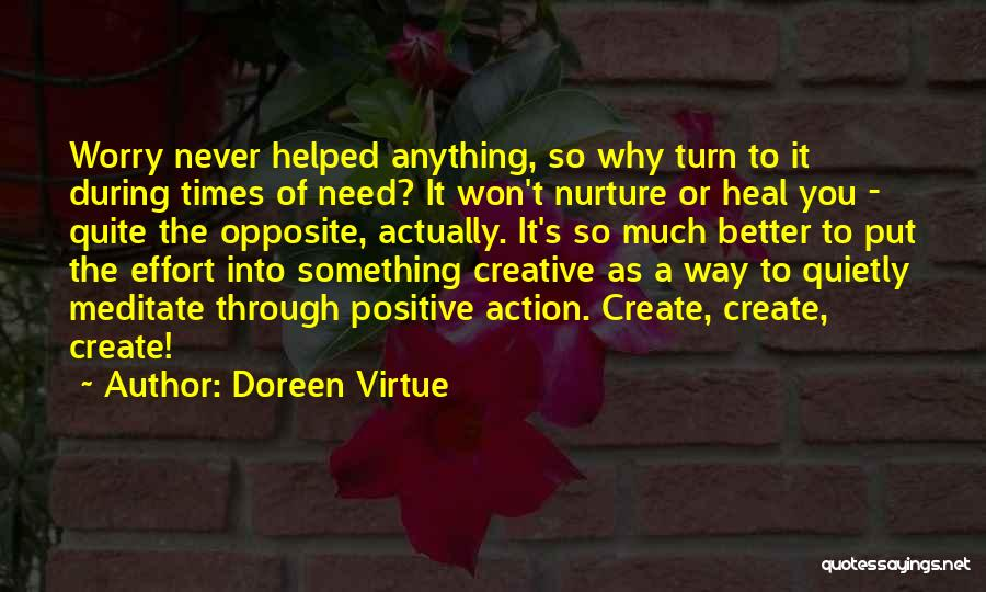 Never Think You're Better Than Others Quotes By Doreen Virtue