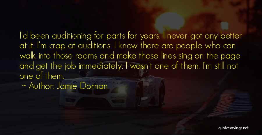 Never Think You're Better Than Others Quotes By Jamie Dornan