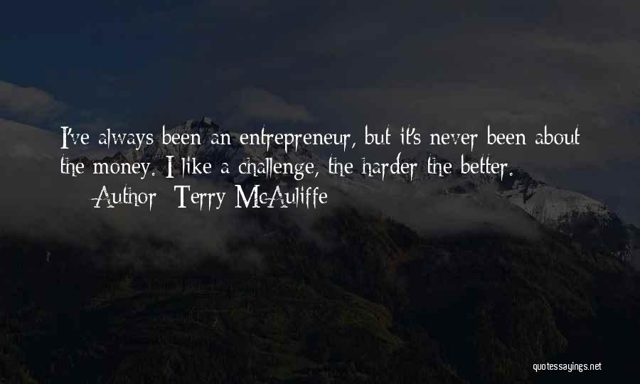 Never Think You're Better Than Others Quotes By Terry McAuliffe