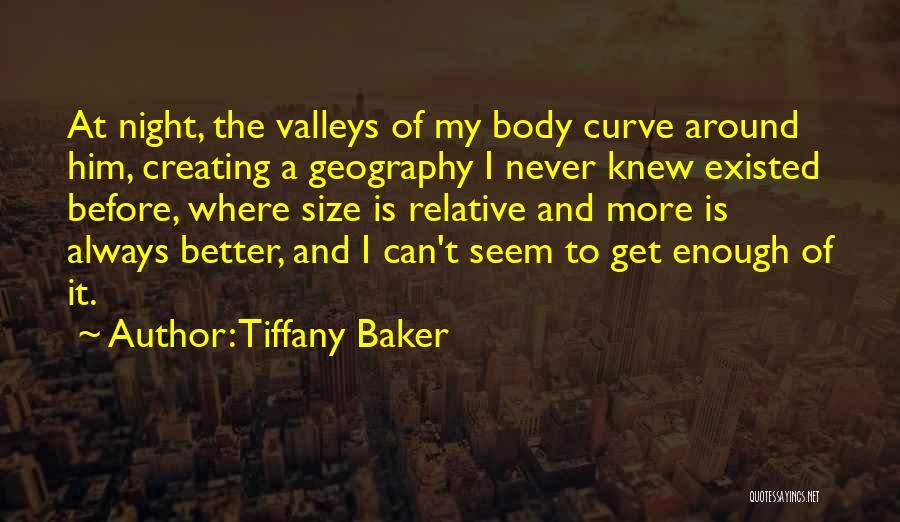 Never Think You're Better Than Others Quotes By Tiffany Baker