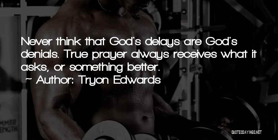 Never Think You're Better Than Others Quotes By Tryon Edwards