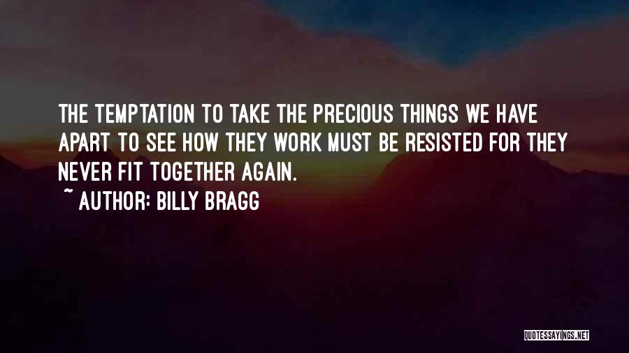 Never To Be Love Quotes By Billy Bragg