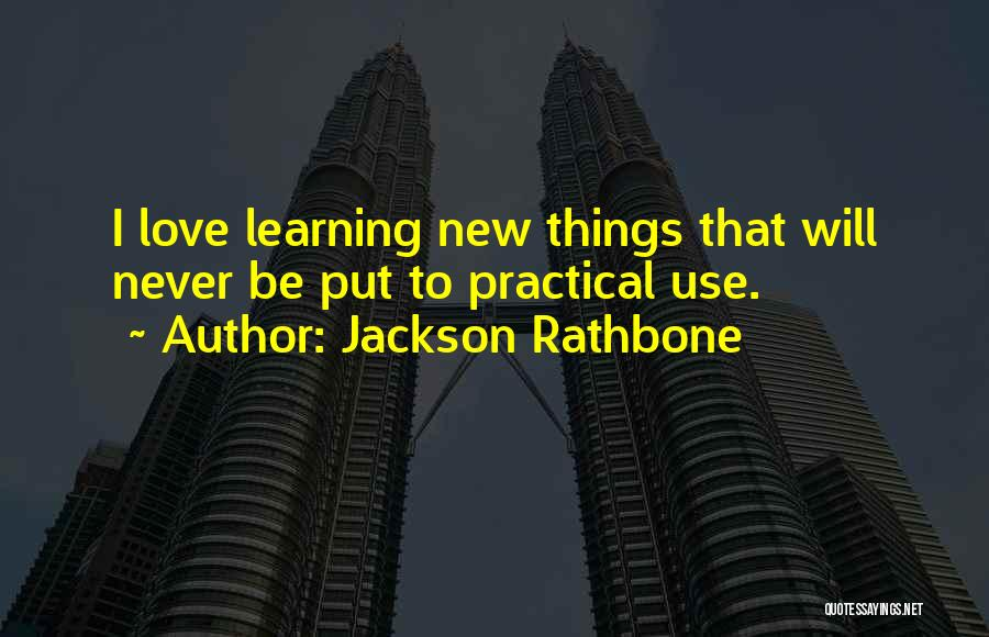 Never To Be Love Quotes By Jackson Rathbone