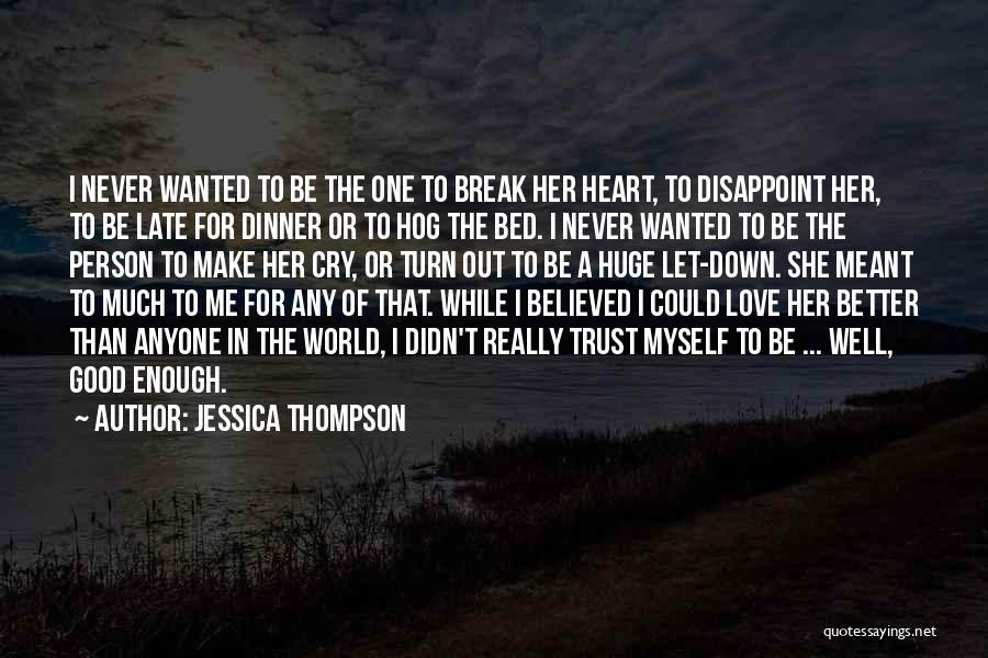 Never To Be Love Quotes By Jessica Thompson