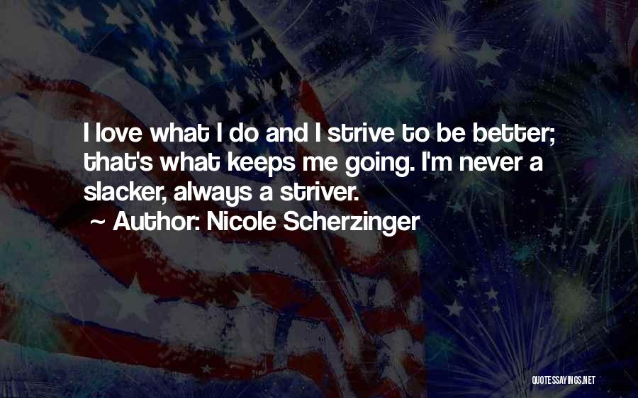 Never To Be Love Quotes By Nicole Scherzinger