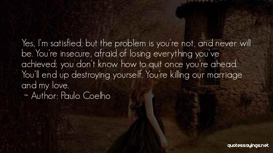 Never To Be Love Quotes By Paulo Coelho