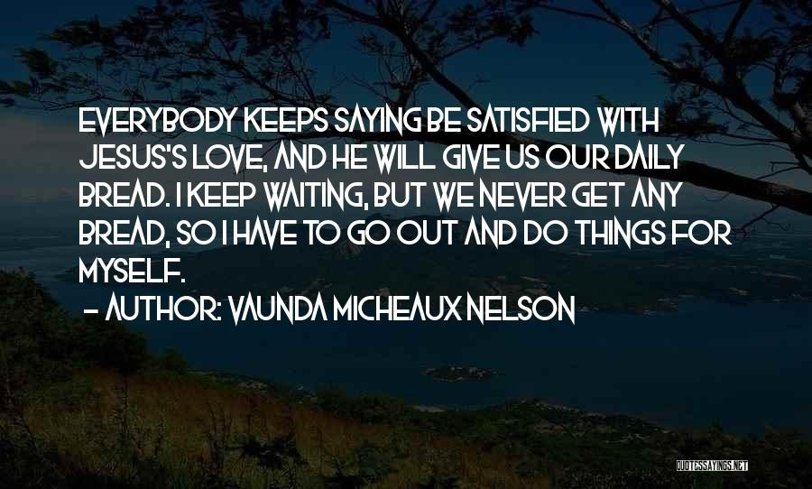 Never To Be Love Quotes By Vaunda Micheaux Nelson
