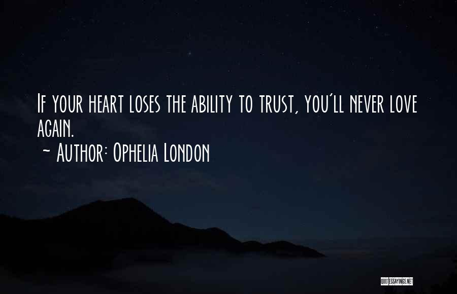 Top 100 Never Trust Love Quotes Sayings
