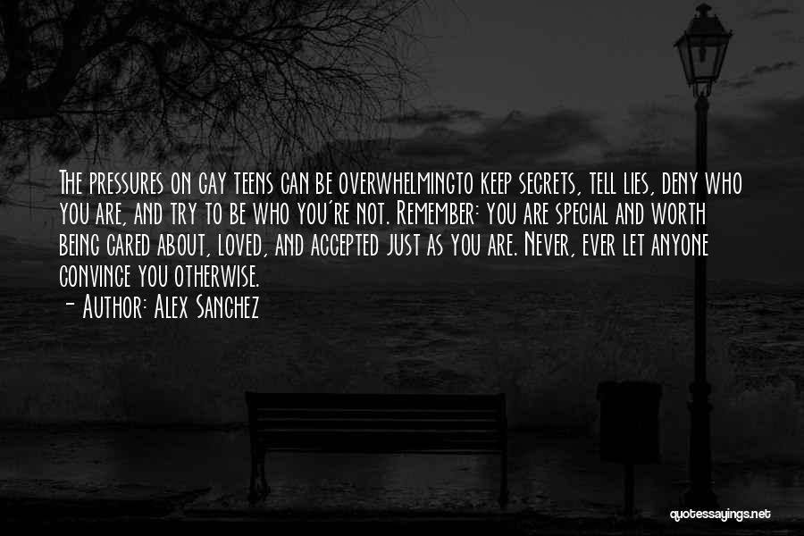 Never Try To Convince Quotes By Alex Sanchez
