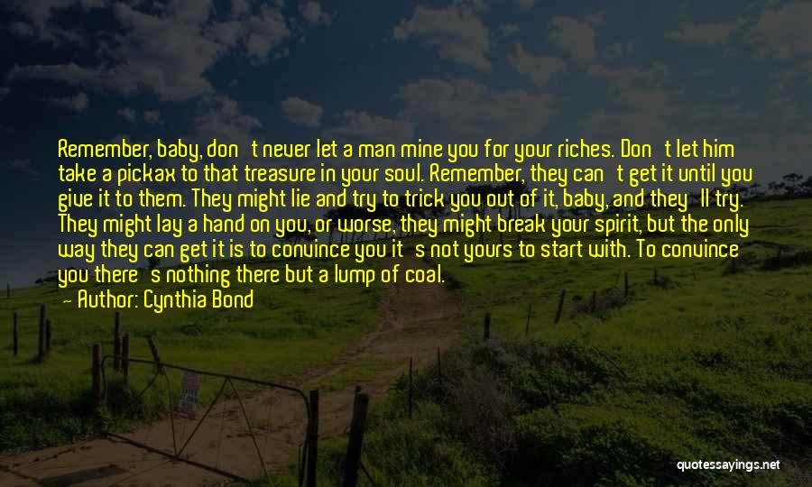Never Try To Convince Quotes By Cynthia Bond