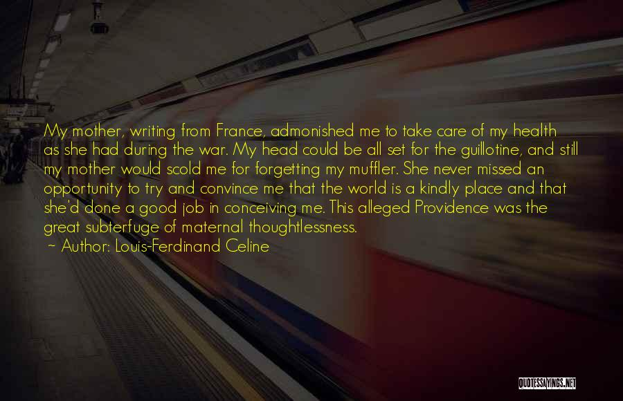 Never Try To Convince Quotes By Louis-Ferdinand Celine