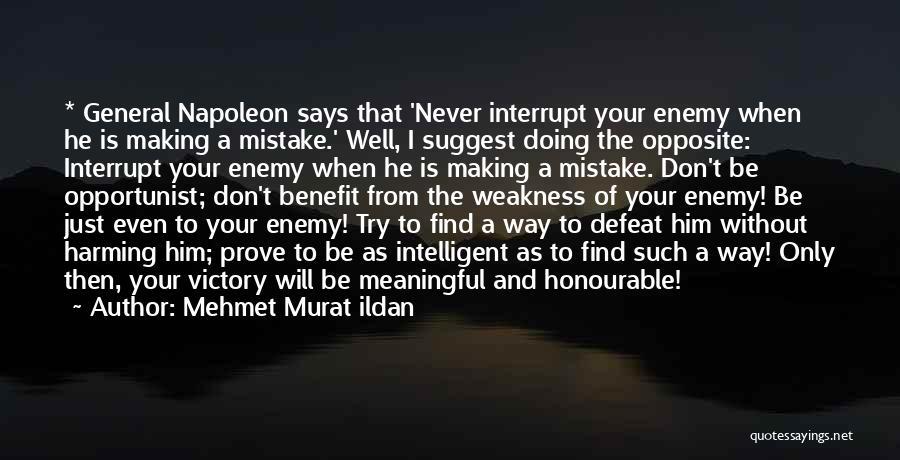 Never Try To Prove Yourself Quotes By Mehmet Murat Ildan