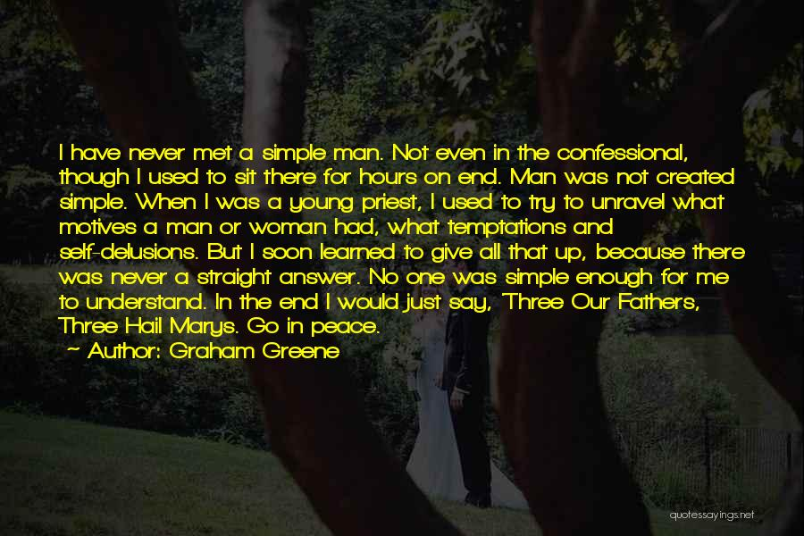 Never Understand Me Quotes By Graham Greene