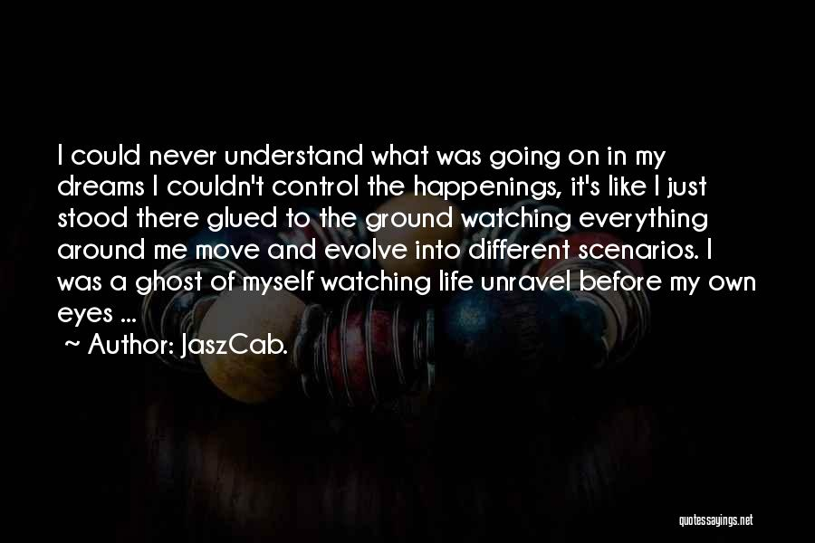 Never Understand Me Quotes By JaszCab.
