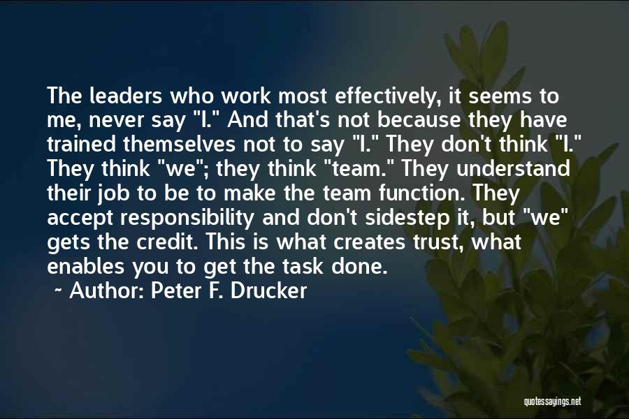Never Understand Me Quotes By Peter F. Drucker