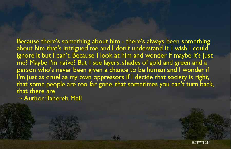 Never Understand Me Quotes By Tahereh Mafi