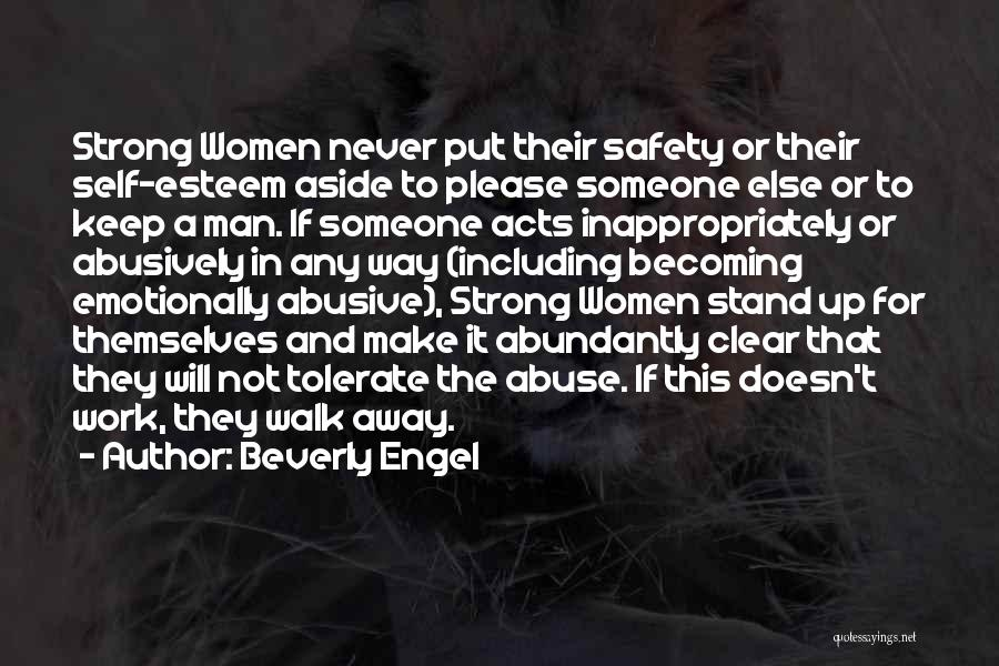 Never Walk Away Quotes By Beverly Engel