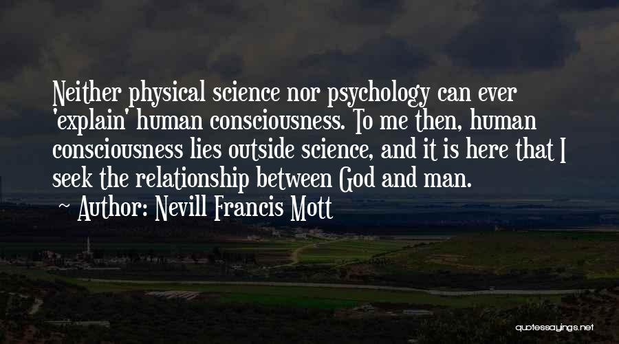 Nevill Francis Mott Quotes 1241188