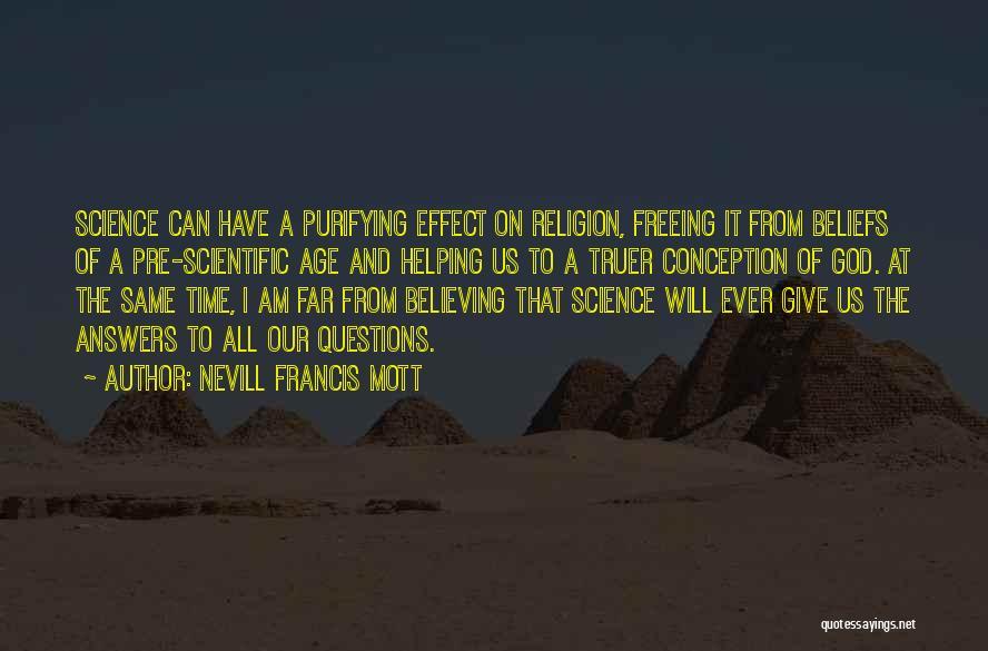 Nevill Francis Mott Quotes 1475493