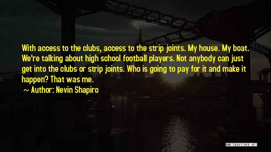 Nevin Shapiro Quotes 1720032