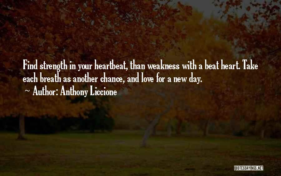 New Beginning And Love Quotes By Anthony Liccione