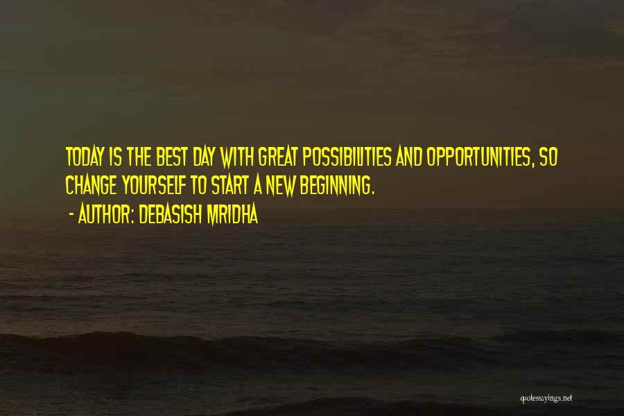 New Beginning And Love Quotes By Debasish Mridha