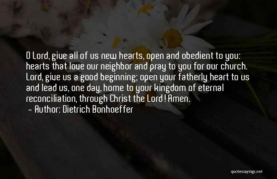 New Beginning And Love Quotes By Dietrich Bonhoeffer