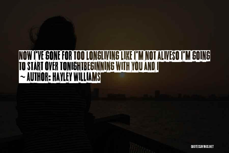 New Beginning And Love Quotes By Hayley Williams