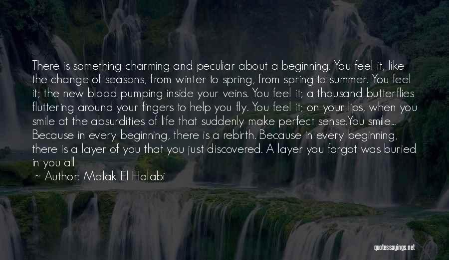 New Beginning And Love Quotes By Malak El Halabi