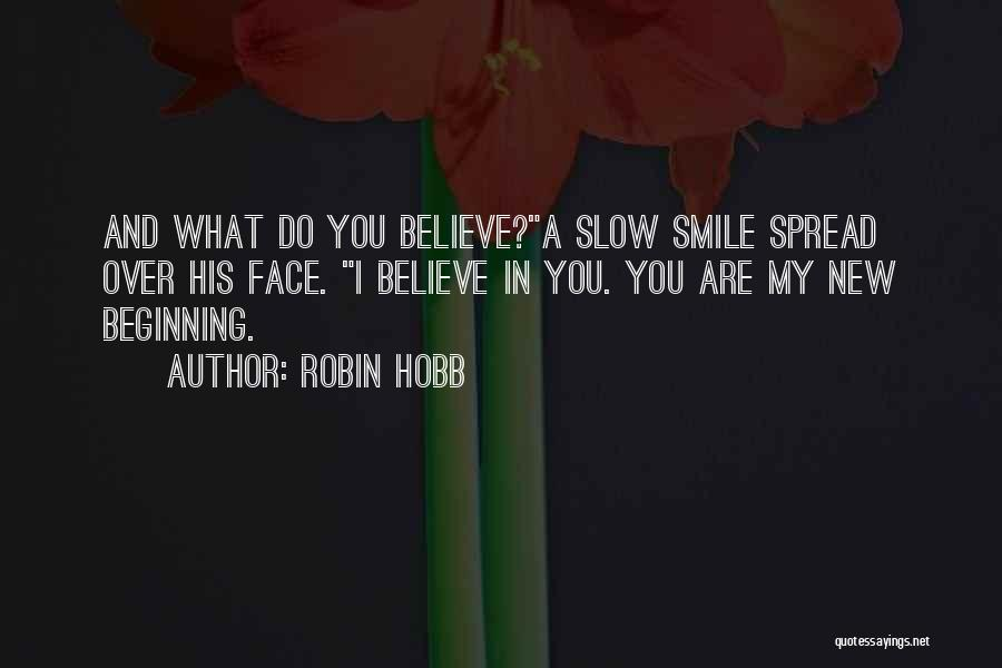 New Beginning And Love Quotes By Robin Hobb