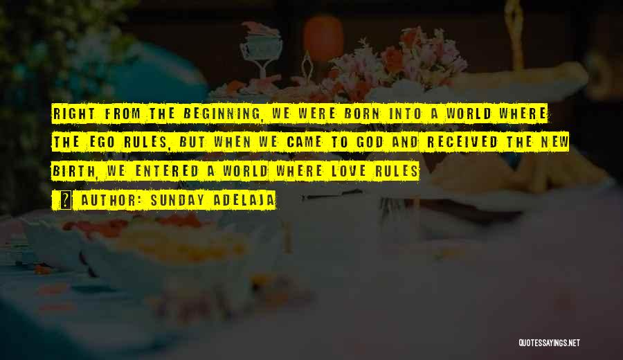 New Beginning And Love Quotes By Sunday Adelaja