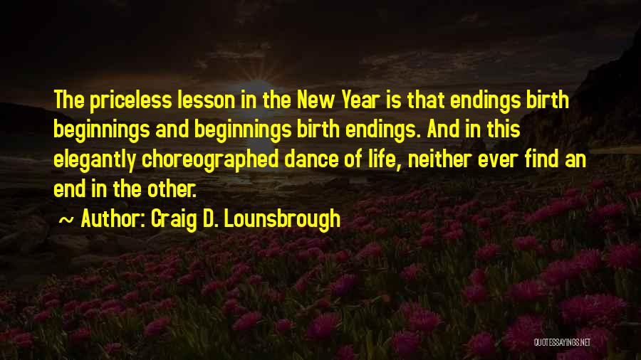 New Beginnings New Year Quotes By Craig D. Lounsbrough