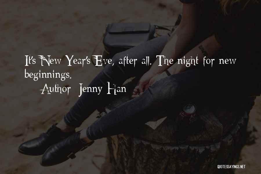 New Beginnings New Year Quotes By Jenny Han