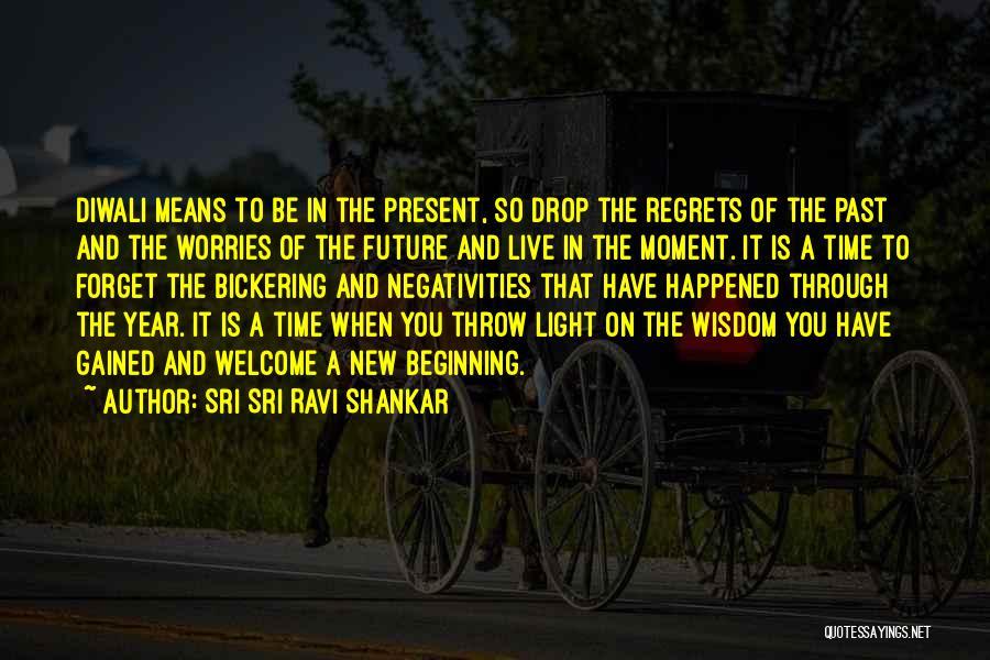 New Beginnings New Year Quotes By Sri Sri Ravi Shankar