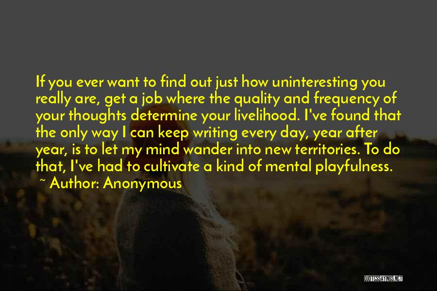 New Day New Job Quotes By Anonymous
