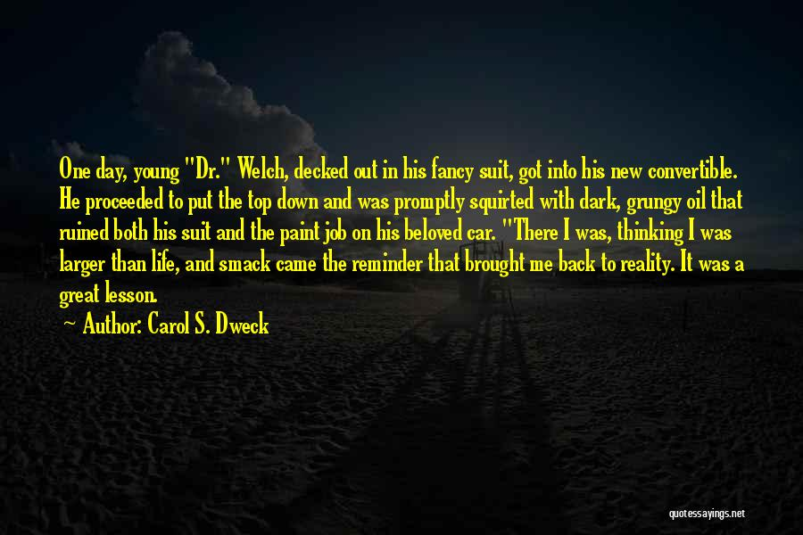 New Day New Job Quotes By Carol S. Dweck